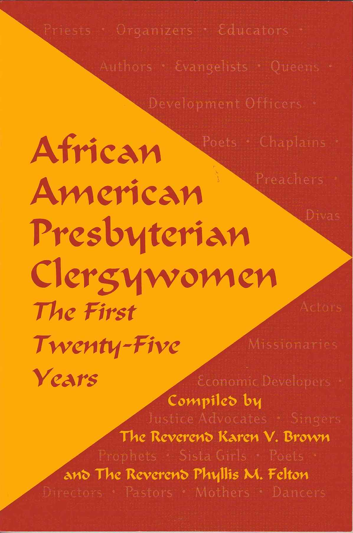 "Cover of the book: African American Presbyterian Clergywomen: The First Twenty-Five Years"" edited by Karen Brown and Phyllis Felton"