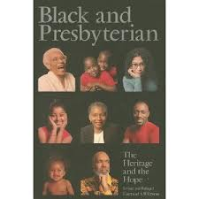 "Cover page has a black background on which a mosaic of photos of black Presbyterians appears with the title in a grey tone ""Black and Presbyterian: The Heritage andthe Hope"" by Gayraud S. Wilmore."