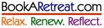 BookARetreat.com: Relax. Renew. Reflect.