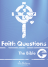 Faith Questions: The Bible cover (light grey-blue with a white cross and letters)