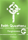 Faith Questions: Forgiveness cover (light forest green with a white cross and letters)