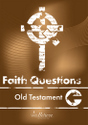 Faith Questions: Old Testament cover (brown with a white cross and letters)