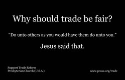 Why should trade be fair? Jesus said.