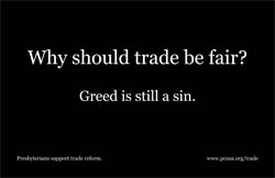 Why should trade be fair? Greed is still a sin
