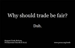 Why should trade be fair? Duh