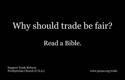 Why should trade be fair? Read a Bible