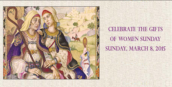 Celebrate the Gifts of Women March 8 2015