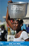 Thumbnail of poster. Photo: of a woman carrying a bucket on her head. Text: Give, Act, Pray