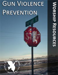 Gun Violence Prevention Worship Resources