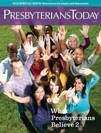 Presbyterians Today cover - What Presbyterians Believe