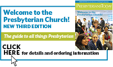 Welcome to the Presbyterian Church!