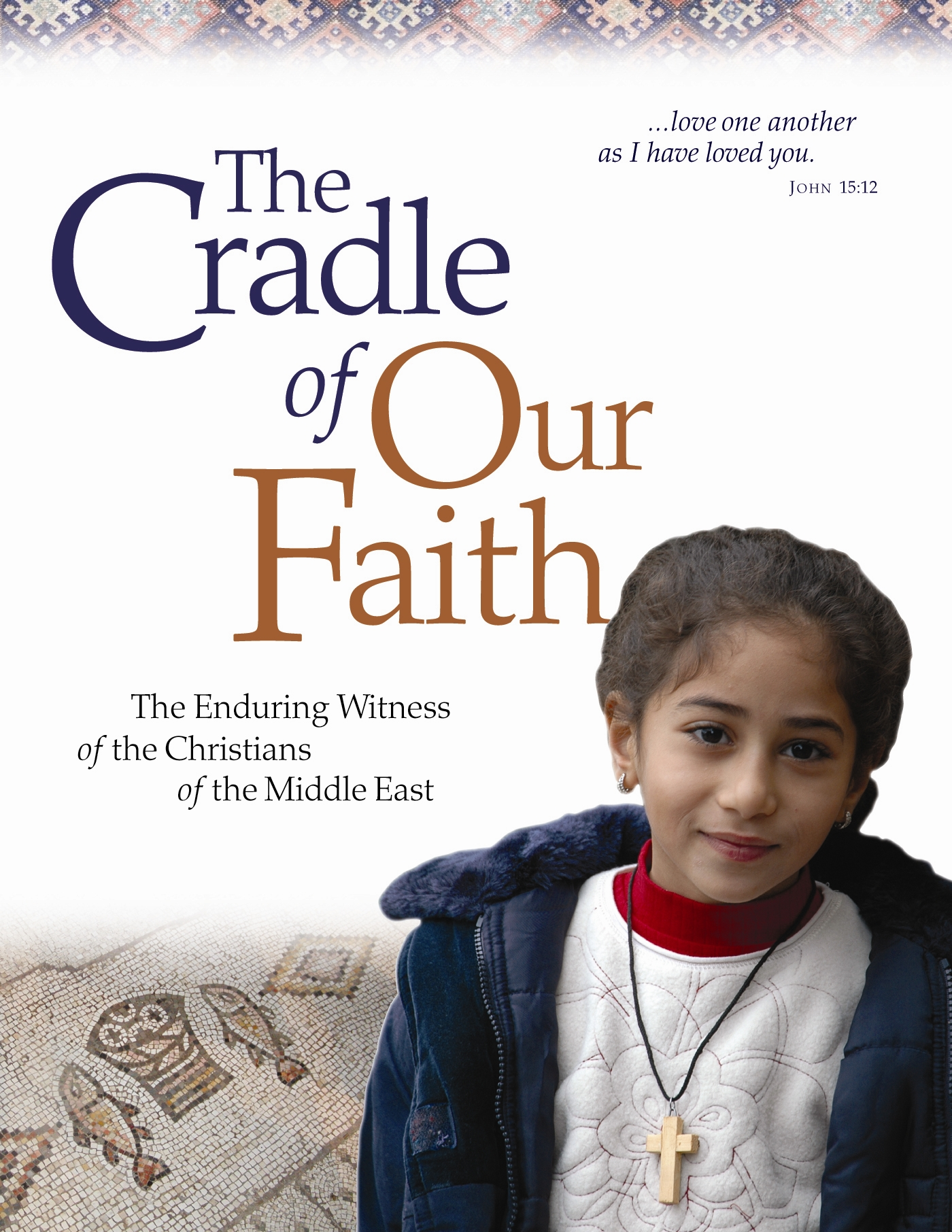 Image of The Cradle of Our Faith, The enduring witness of the Christians of the Middle East