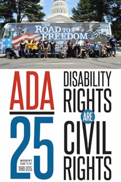a photo of the Road to Freedom campaign bus with disabiilty advocates standing facing the camera, underneath is a banner with ADA 25: Disability Rights are Civil Rights and the dates 1990-2015