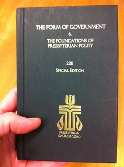 "The ""2011 Special Edition"" of the PC(USA)'s new Form of Government"