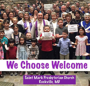 saint mark presbyterian church holding a sign saying we choose welcome