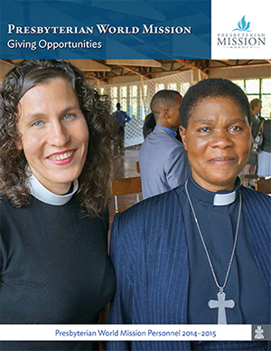 Presbyterian World Mission Giving Opportunities Catalog 2013-2014
